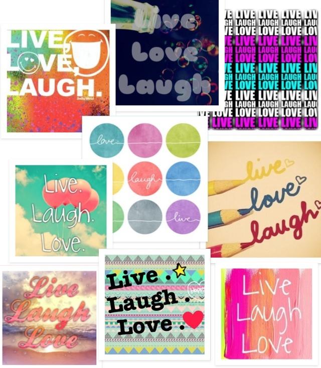 Live, Love, Laugh! ❤