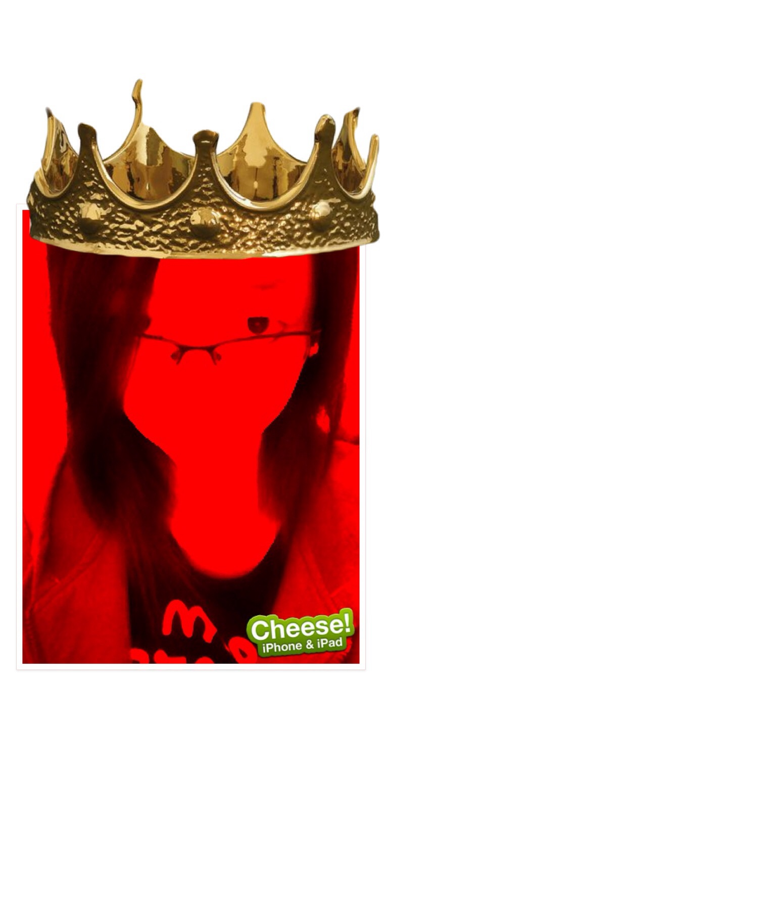 Me, the queen