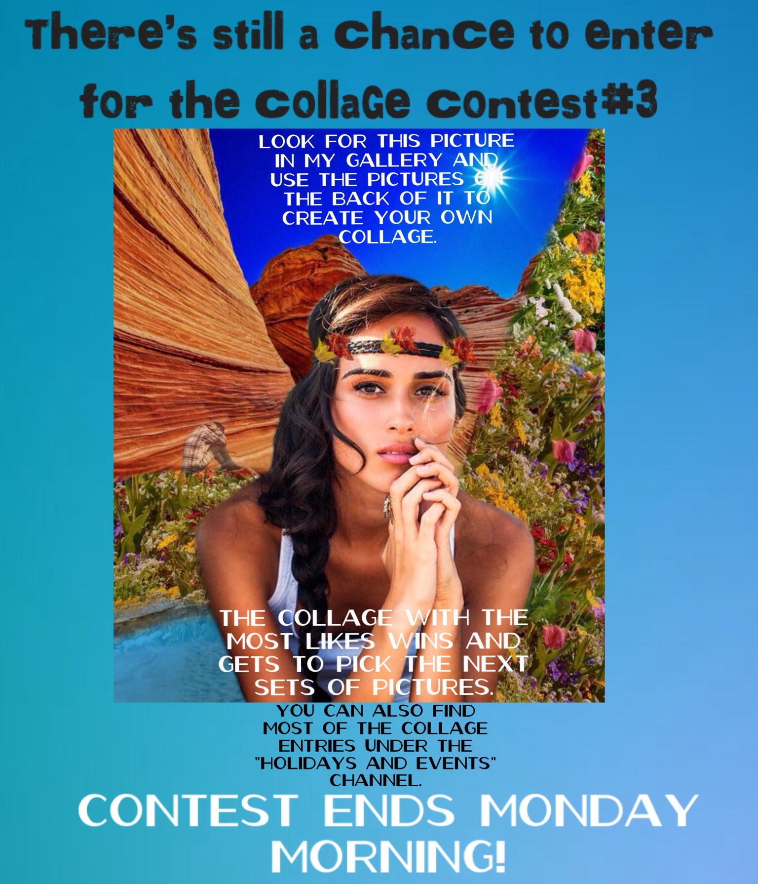 Collage Contest3 Is Ending Soon Please Also Note That Im Not A